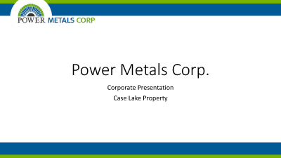 /srv/users/serverpilot/apps/powermetalscorp/public/site/assets/files/1930/power_metals_case_lake_presentation_dec_2018.jpg